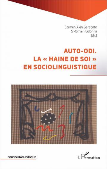 Alén Garabato - Colonna  Auto odi. La haine de soi en sociolinguistique